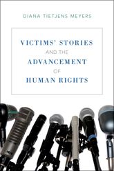 Victims' Stories and the Advancement of Human Rights$
