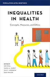 Inequalities in HealthConcepts, Measures, and Ethics$