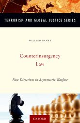 Counterinsurgency LawNew Directions in Asymmetric Warfare$
