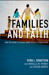 Families and FaithHow Religion is Passed Down across Generations$
