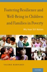 Fostering Resilience and Well-Being in Children and Families in PovertyWhy Hope Still Matters