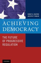Achieving DemocracyThe Future of Progressive Regulation$