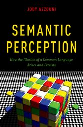 Semantic PerceptionHow the Illusion of a Common Language Arises and Persists