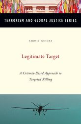 Legitimate TargetA Criteria-Based Approach to Targeted Killing
