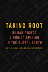 Taking RootHuman Rights and Public Opinion in the Global South
