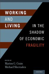 Working and Living in the Shadow of Economic Fragility - Oxford Scholarship Online