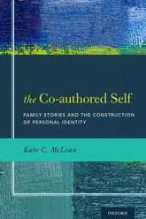 The Co-authored Self: Family Stories and the Construction of Personal Identity