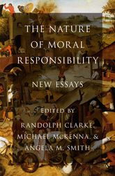 The Nature of Moral ResponsibilityNew Essays$